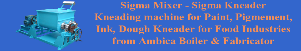 sigma mixer machine